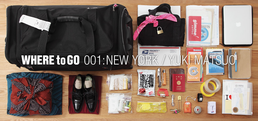 WHERE to GO  001:NEW YORK / YUKI MATSUO